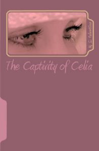 The Captivity of Celia